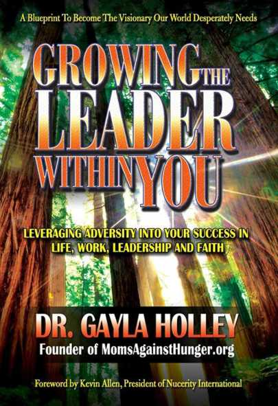 Leveraging Adversity Into Your Success In Life, Work, Leadership and Faith.